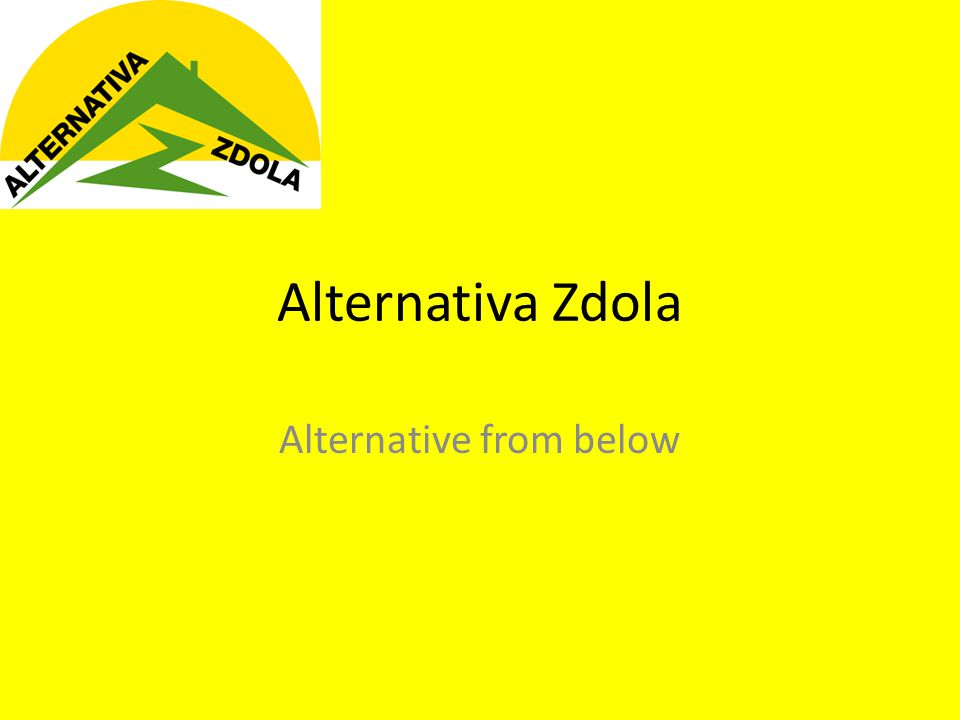 Alternativa Zdola Alternative from below