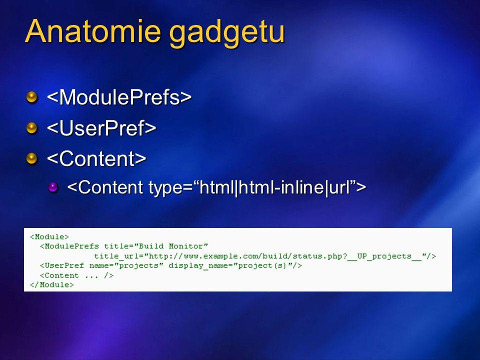 Anatomie gadgetu <ModulePrefs><UserPref><Content>