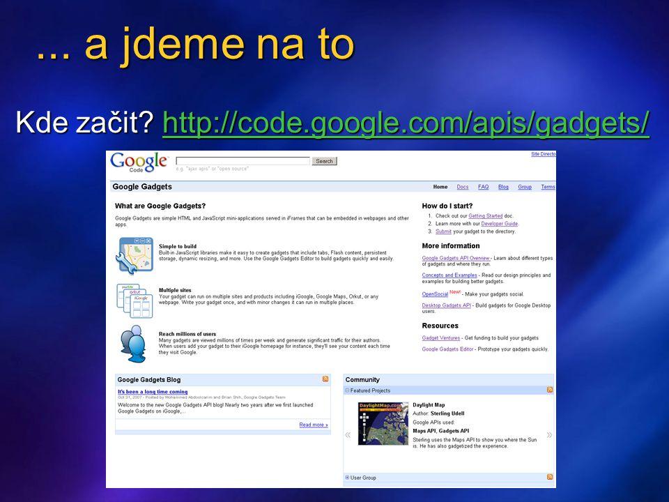 Tvorba uživatelského rozhraní http://code.google.com/apis/gadgets/docs/ui.html Drag ; source, target, surrogate ; source, target, surrogateMiniMessages ; reklama, stav, chyba,...