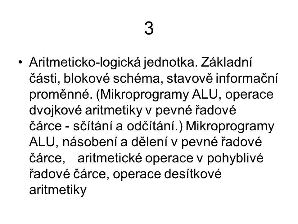 3 Aritmeticko-logická jednotka.Základní části, blokové schéma, stavově informační proměnné.