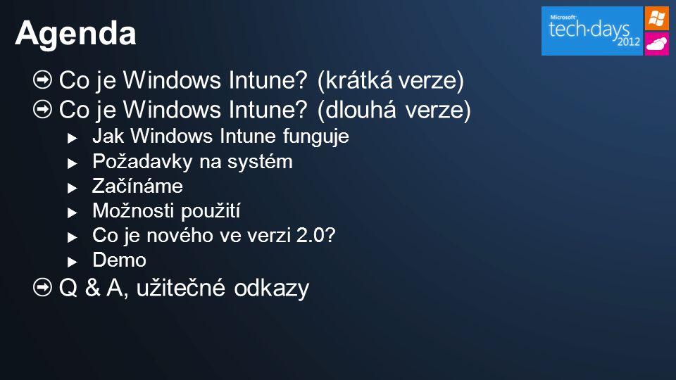 Windows Intune v1 spolupracoval s Microsoft Volume Licensing Service Ve v2 můžete rovněž přidat: FPP licence OEM licence Licence třetích stran A porovnat se seznamem instalovaného software Sledování licencí