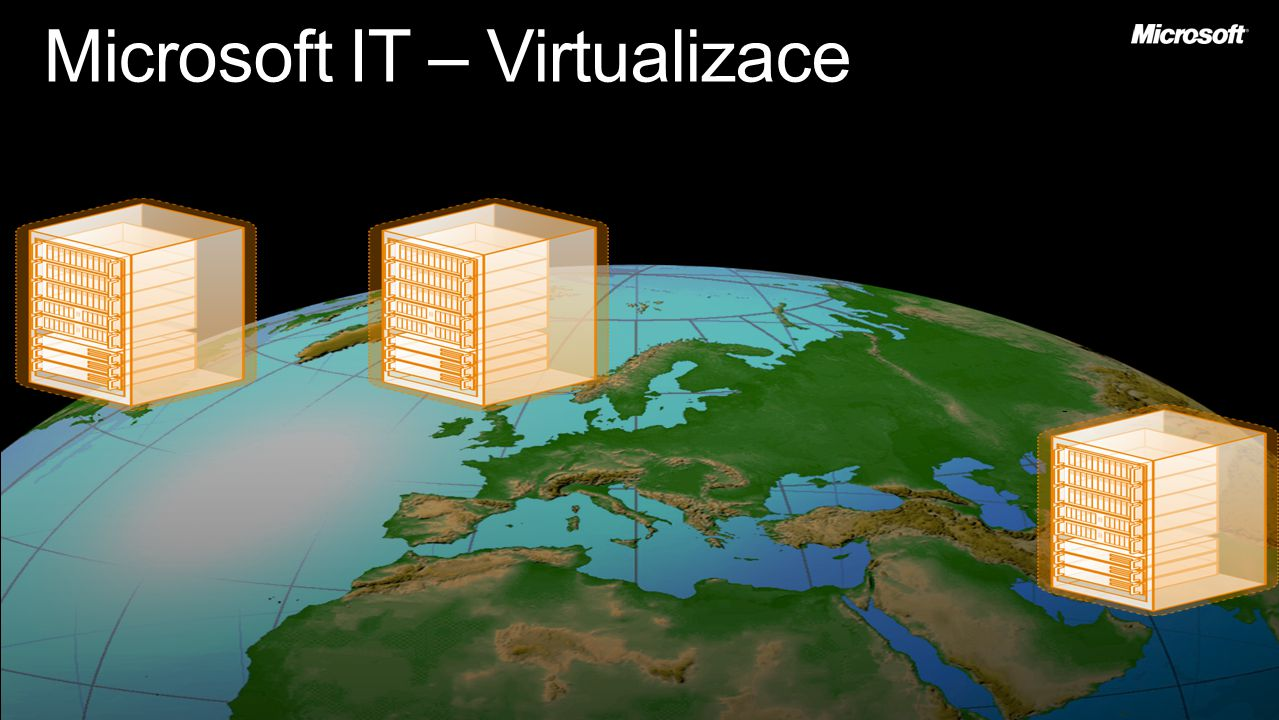 Microsoft IT – Virtualizace