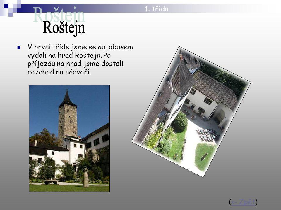 V první tříde jsme se autobusem vydali na hrad Roštejn.
