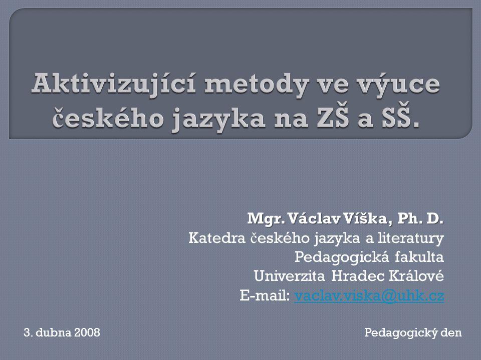 Mgr.Václav Víška, Ph. D.