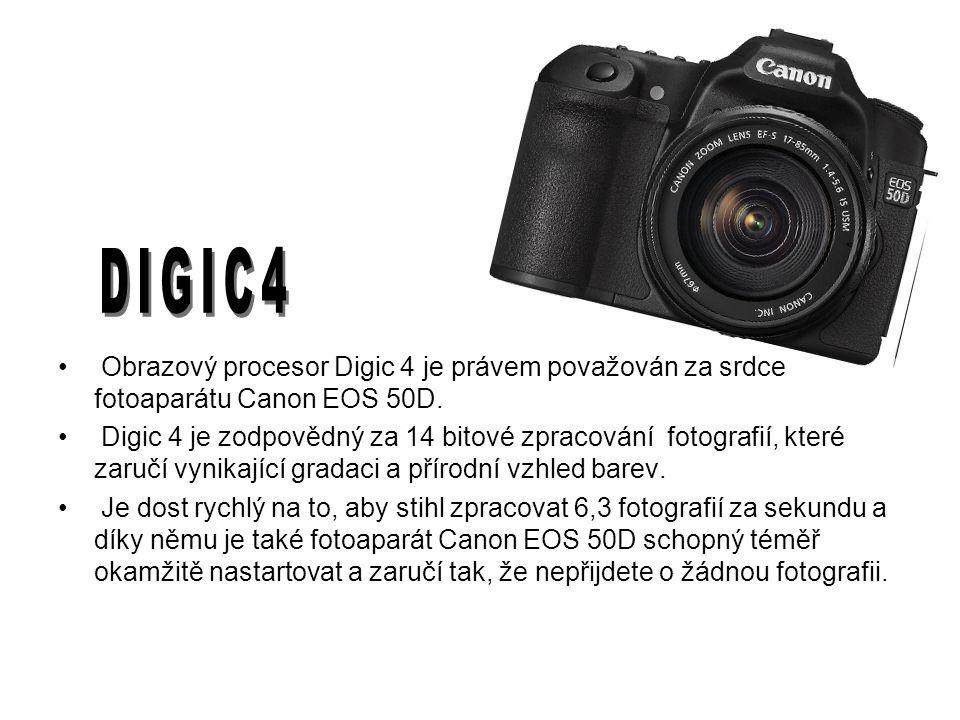 Obrazový procesor Digic 4 je právem považován za srdce fotoaparátu Canon EOS 50D.