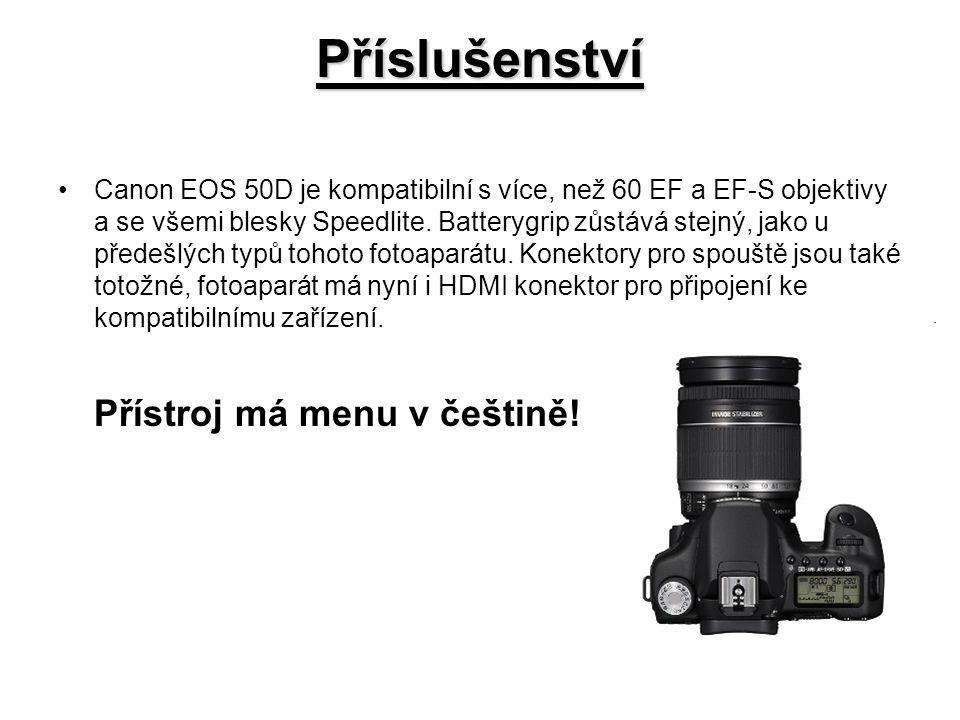 Příslušenství Canon EOS 50D je kompatibilní s více, než 60 EF a EF-S objektivy a se všemi blesky Speedlite.