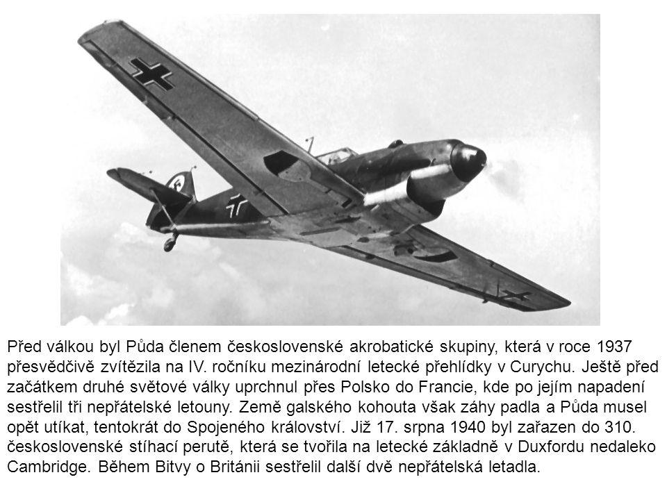 Před válkou byl Půda členem československé akrobatické skupiny, která v roce 1937 přesvědčivě zvítězila na IV. ročníku mezinárodní letecké přehlídky v