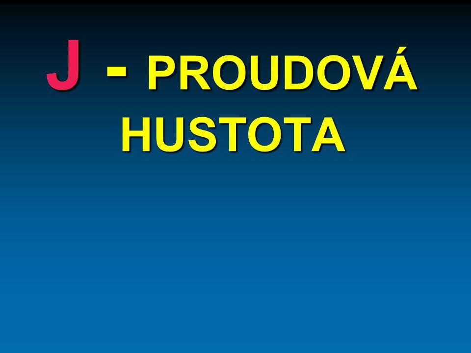 J - PROUDOVÁ HUSTOTA