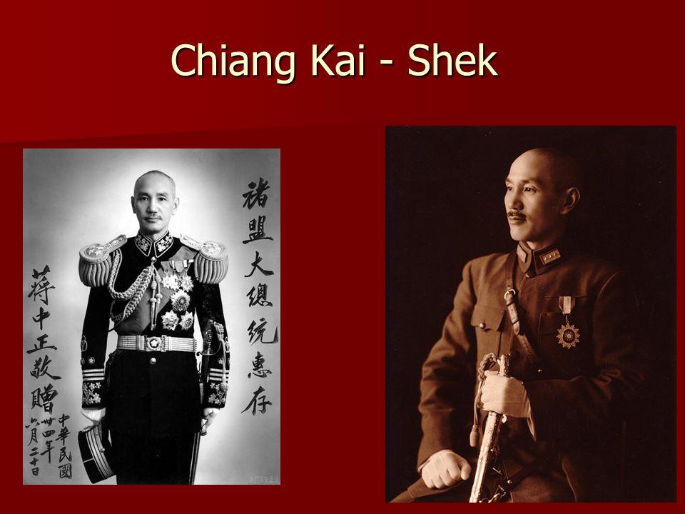 Chiang Kai - Shek