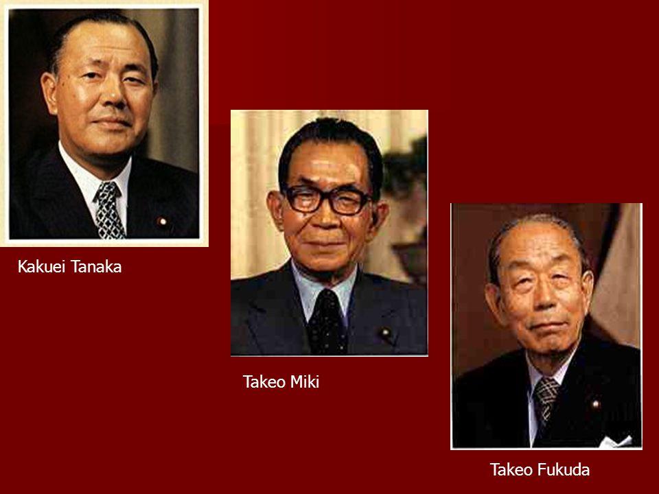 Kakuei Tanaka Takeo Miki Takeo Fukuda