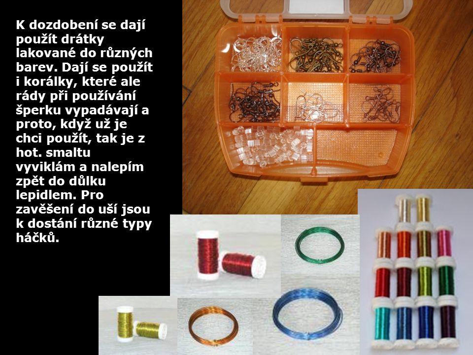 K dozdobení se dají použít drátky lakované do různých barev.