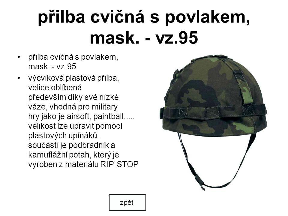 přilba cvičná s povlakem, mask. - vz.95 výcviková plastová přilba, velice oblíbená především díky své nízké váze, vhodná pro military hry jako je airs