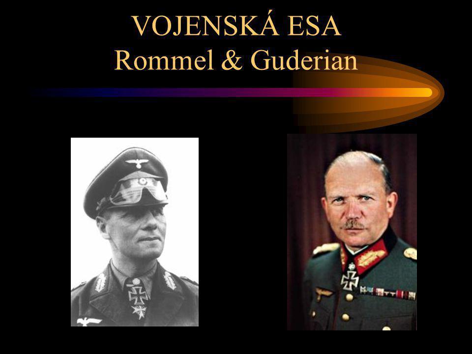 VOJENSKÁ ESA Rommel & Guderian