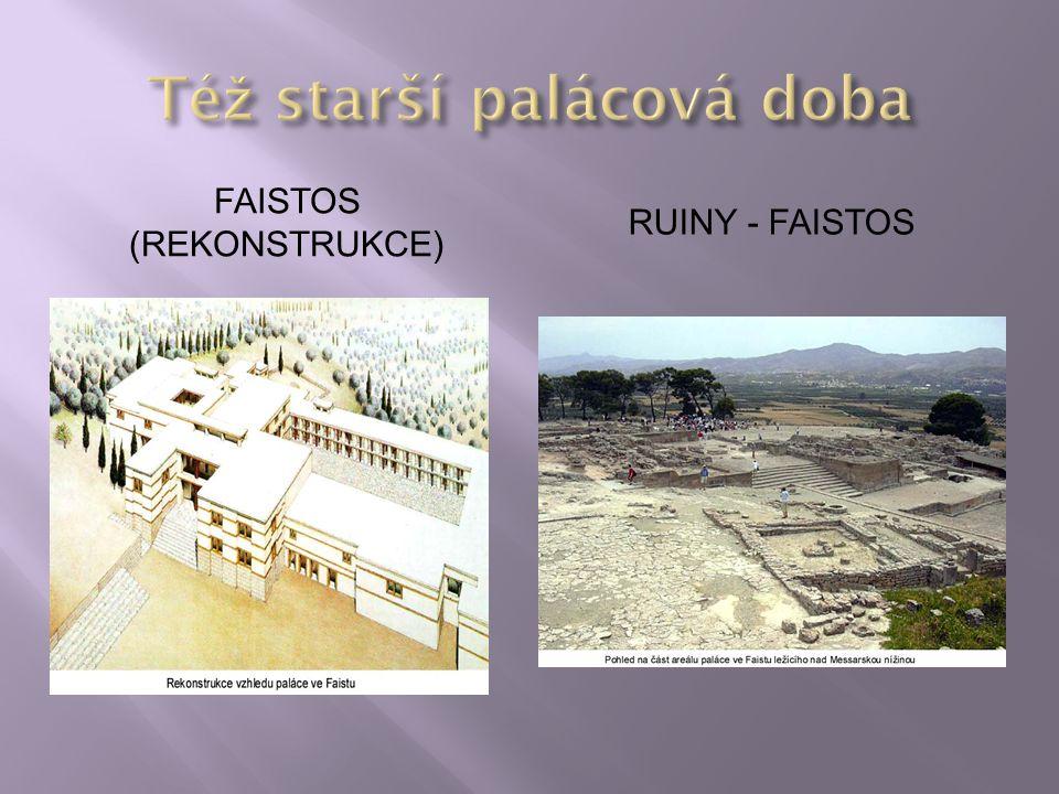FAISTOS (REKONSTRUKCE) RUINY - FAISTOS