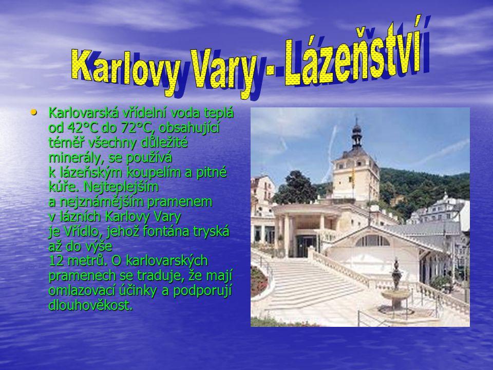 Karlovarská vřídelní voda teplá od 42°C do 72°C, obsahující téměř všechny důležité minerály, se používá k lázeňským koupelím a pitné kúře.