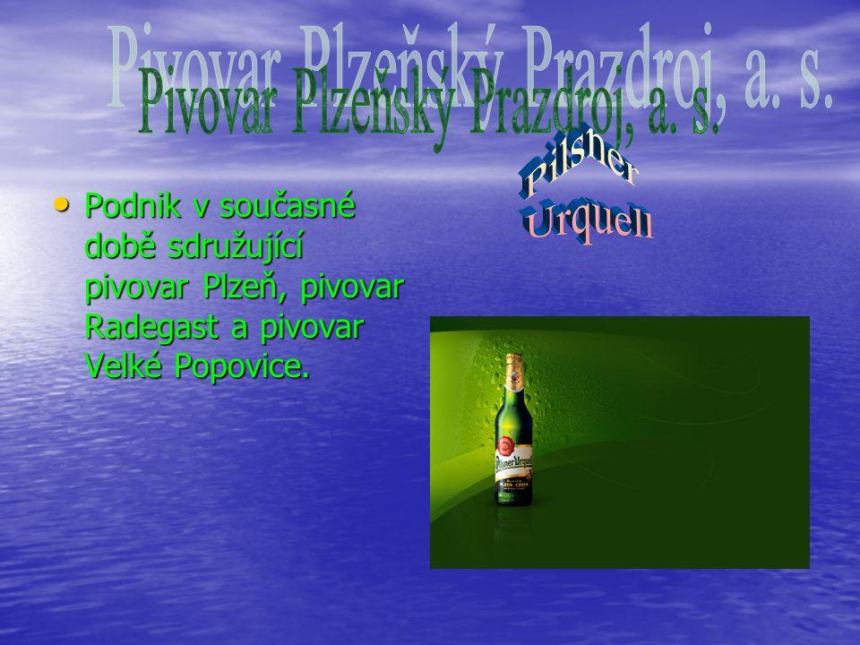 Podnik v současné době sdružující pivovar Plzeň, pivovar Radegast a pivovar Velké Popovice.