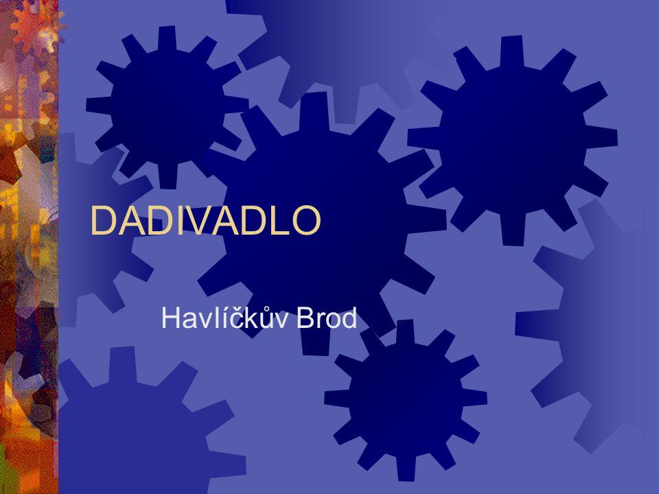 DADIVADLO Havlíčkův Brod