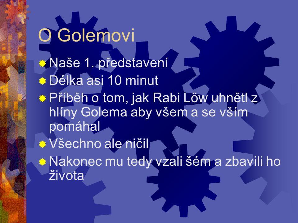 O Golemovi  Naše 1.