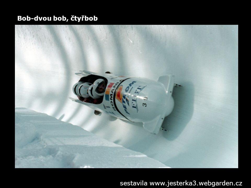 Bob-dvou bob, čtyřbob sestavila www.jesterka3.webgarden.cz