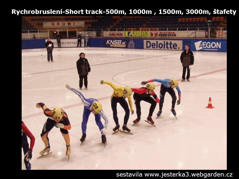 Rychrobruslení-Short track-500m, 1000m, 1500m, 3000m, štafety sestavila www.jesterka3.webgarden.cz