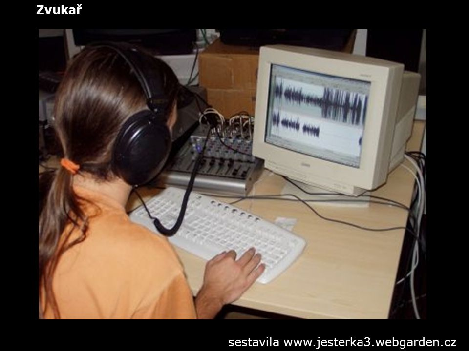 Zvukař sestavila www.jesterka3.webgarden.cz