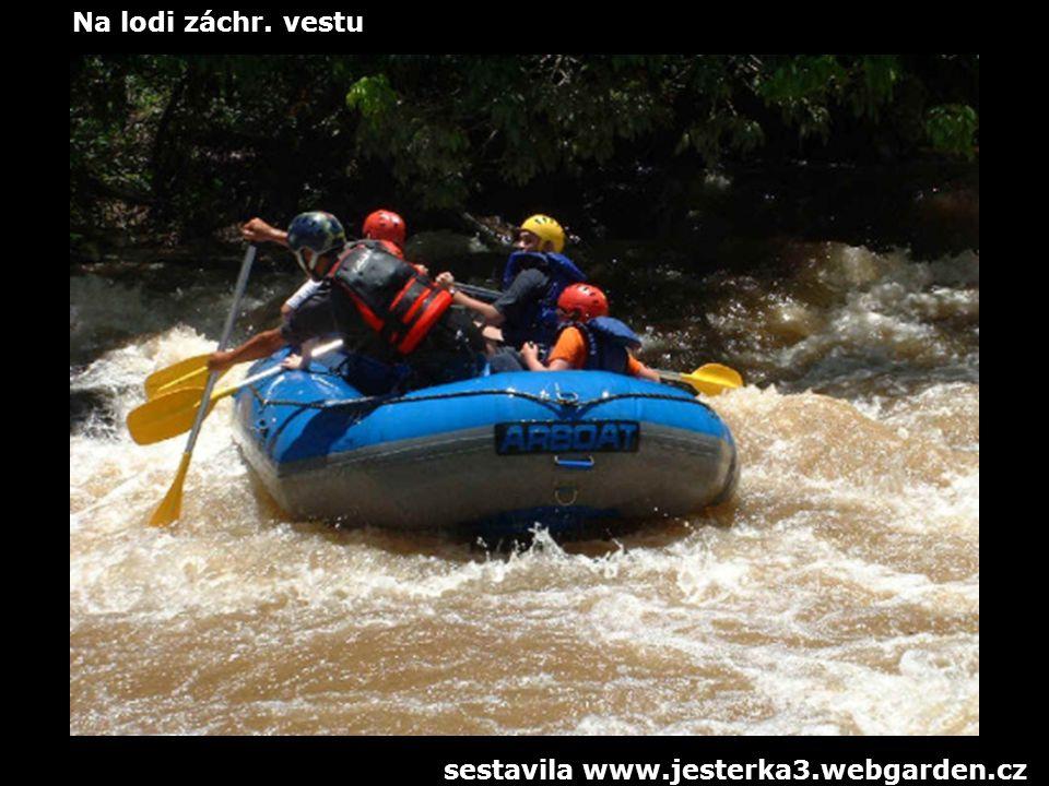 Na lodi záchr. vestu sestavila www.jesterka3.webgarden.cz
