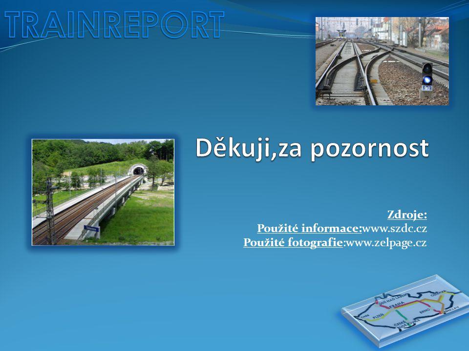 Zdroje: Použité informace:www.szdc.cz Použité fotografie:www.zelpage.cz