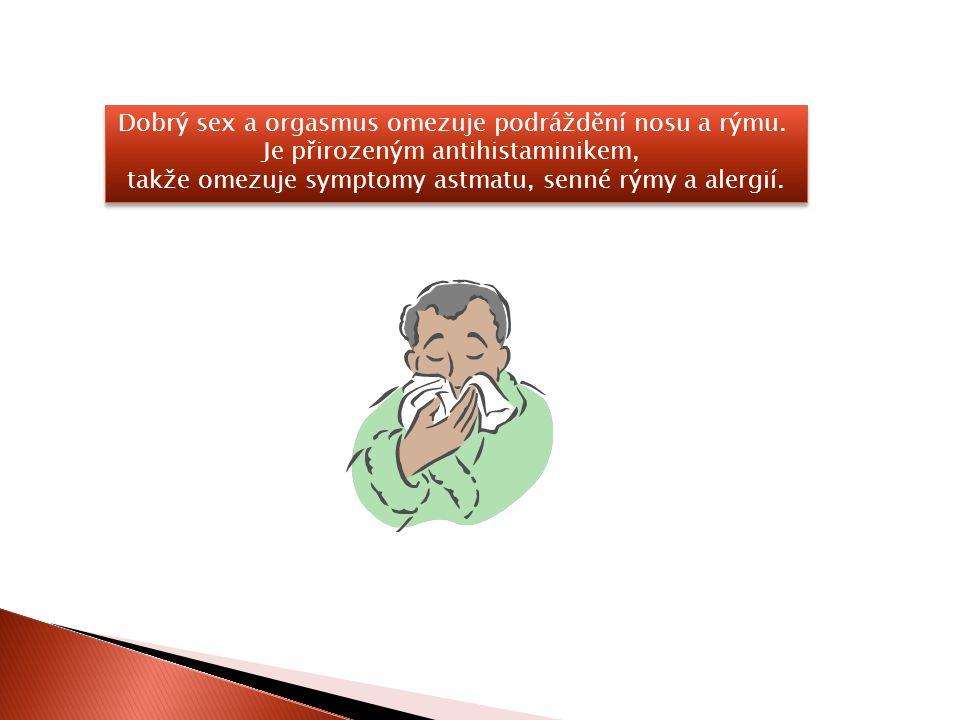 Při pravidelném líbání partnera se zlepšuje stav ústní dutiny. Líbání stimuluje slinění, které čistí zuby a zlepšuje kyselost v ústech. Při pravidelné