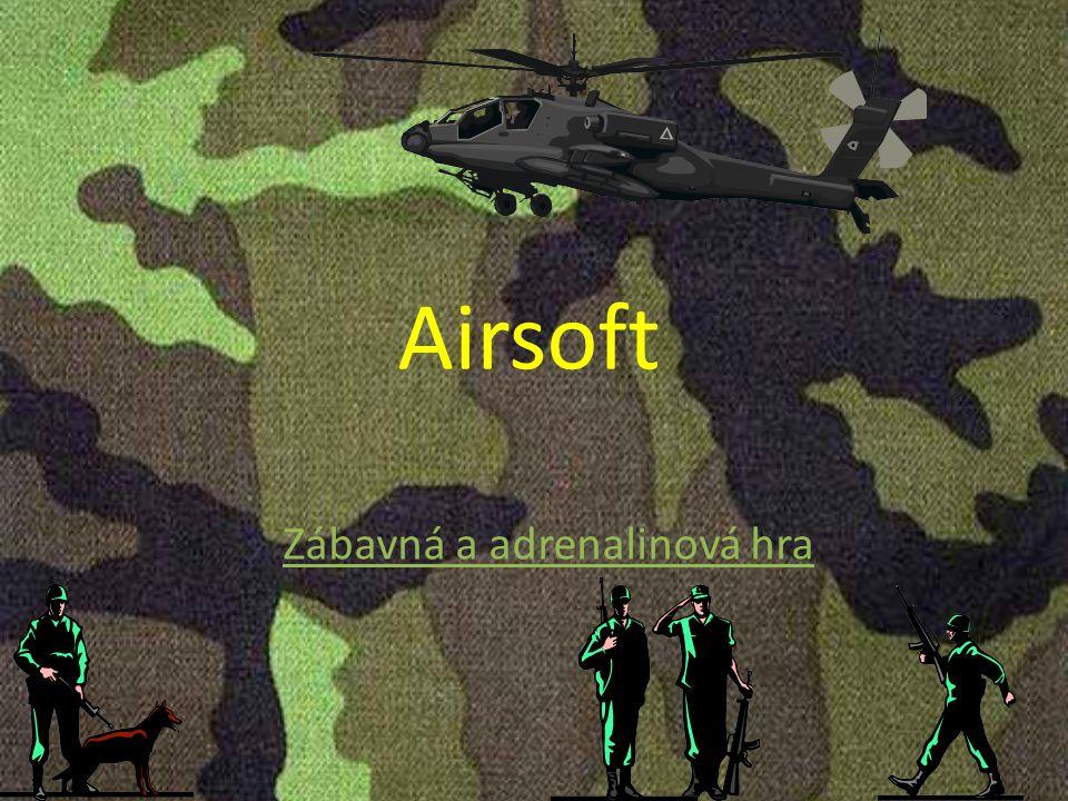 Airsoft Zábavná a adrenalinová hra