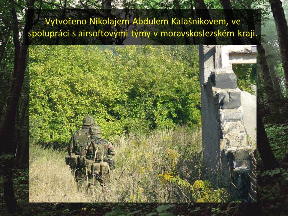 Vytvořeno Nikolajem Abdulem Kalašnikovem, ve spolupráci s airsoftovými týmy v moravskoslezském kraji.