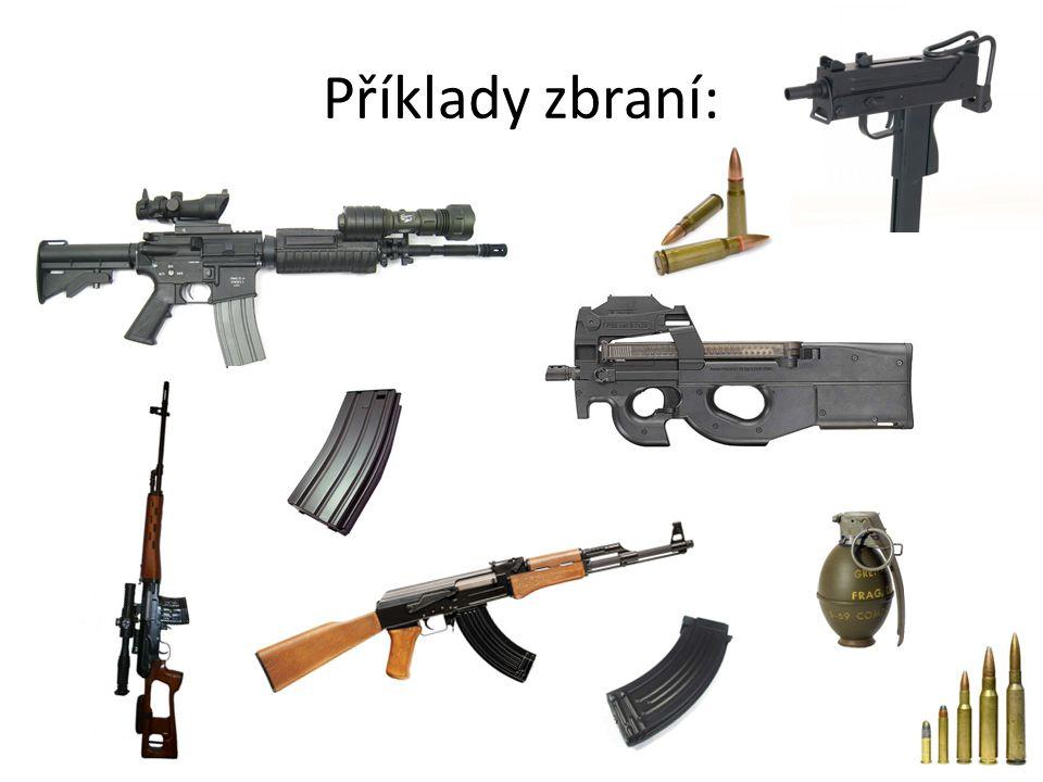 Příklady zbraní:
