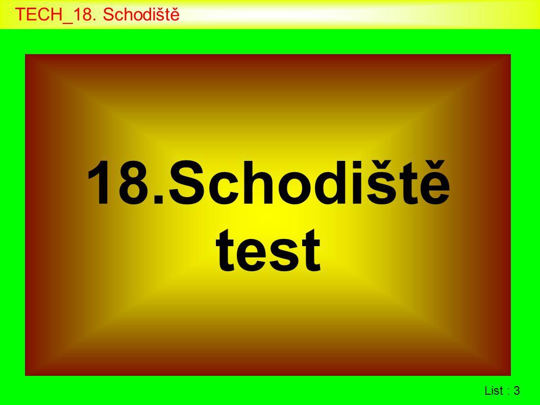 List : 3 18.Schodiště test
