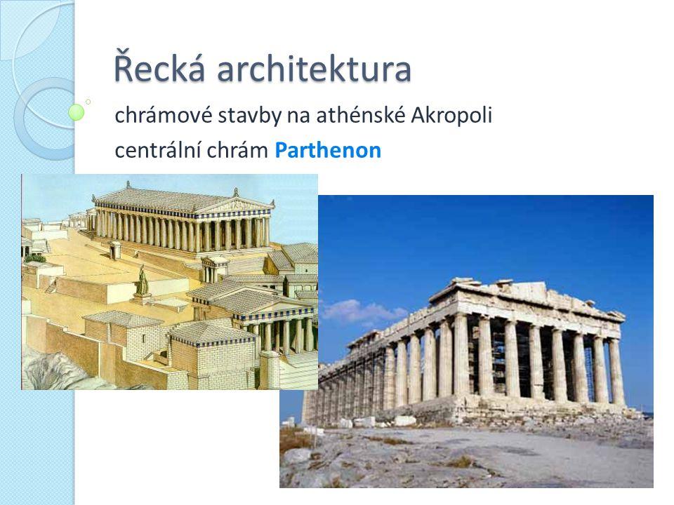 Řecká architektura chrámové stavby na athénské Akropoli centrální chrám Parthenon