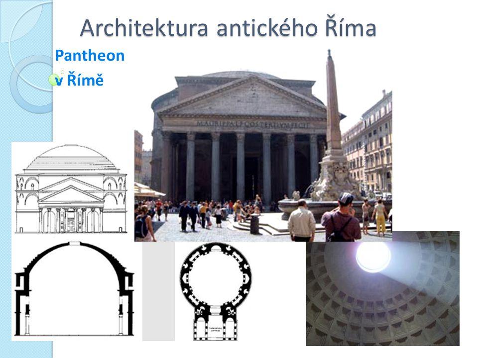 Architektura antického Říma Pantheon v Římě