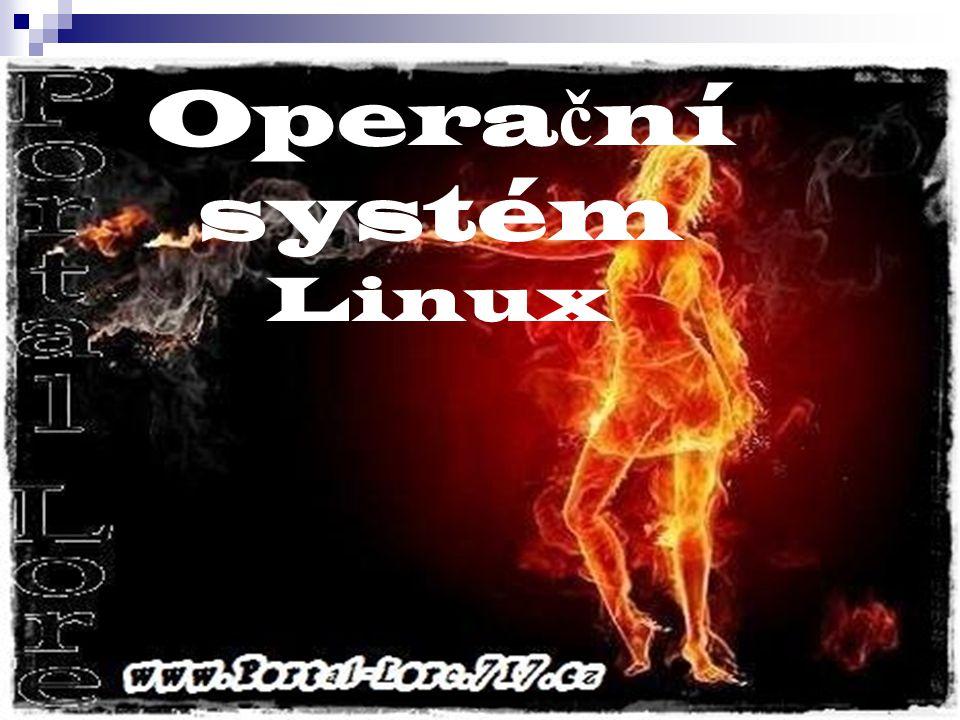 Opera č ní systém Linux