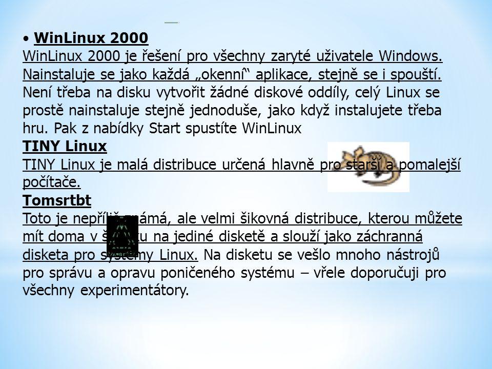 """WinLinux 2000 WinLinux 2000 je řešení pro všechny zaryté uživatele Windows. Nainstaluje se jako každá """"okenní"""" aplikace, stejně se i spouští. Není tře"""
