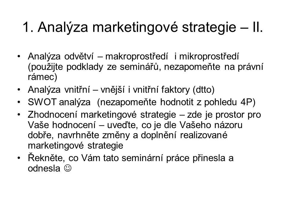 1.Analýza marketingové strategie – II.