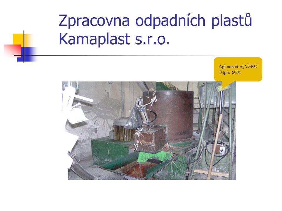 Zpracovna odpadních plastů Kamaplast s.r.o. Aglomerátor(AGRO -Mpro 600)