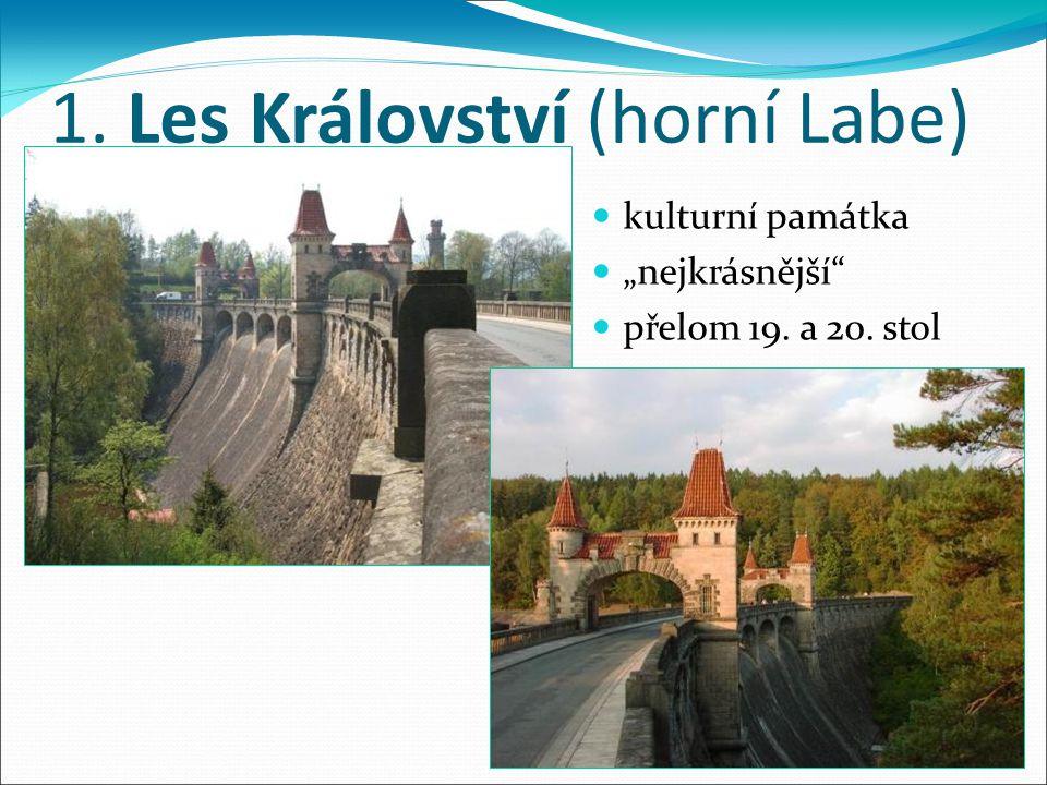 """1. Les Království (horní Labe) kulturní památka """"nejkrásnější"""" přelom 19. a 20. stol"""