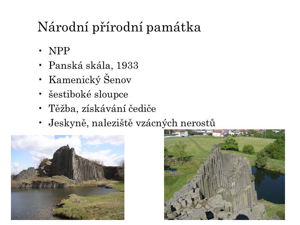 Národní přírodní památka NPP Panská skála, 1933 Kamenický Šenov šestiboké sloupce Těžba, získávání čediče Jeskyně, naleziště vzácných nerostů
