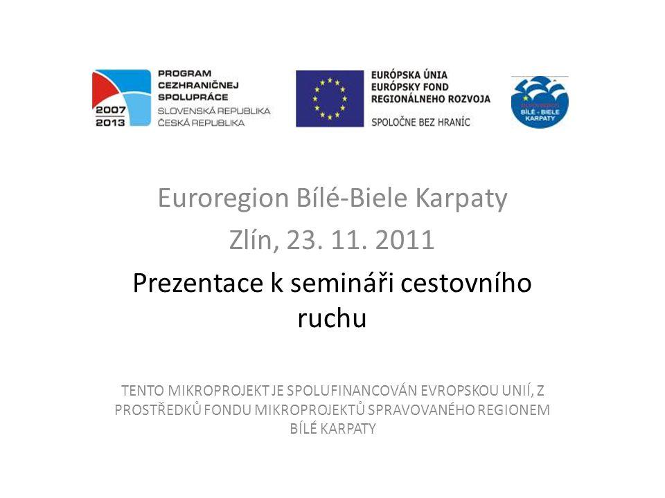 Euroregion Bílé-Biele Karpaty Zlín, 23. 11.