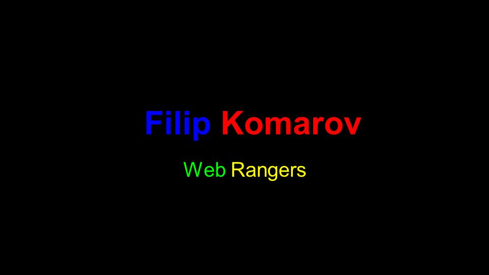 Web Rangers Filip Komarov
