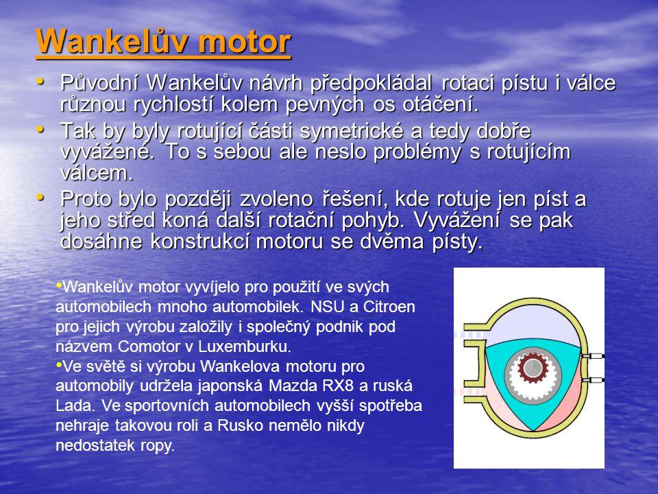 Použité zdroje: Učebnice Fyziky 8 pro základní školy a víceletá gymnázia - FRAUS http://cs.wikipedia.org/wiki/Tepelný_motor http://cs.wikipedia.org/wiki/Zážehový_motorhttp://cs.wikipedia.org/wiki/Wankelův_motor