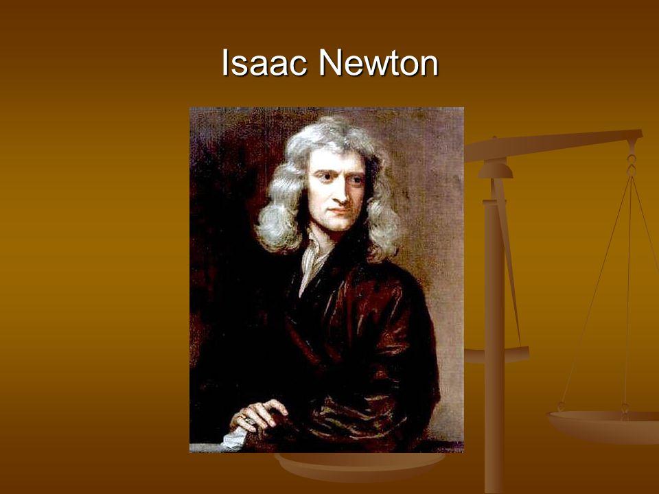 Isaac Newton se narodil 4.ledna 1643 ve Woolsthorpu v Anglii.