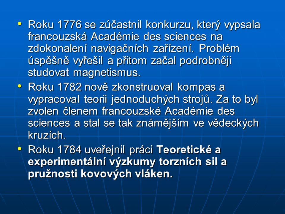 Roku 1776 se zúčastnil konkurzu, který vypsala francouzská Académie des sciences na zdokonalení navigačních zařízení. Problém úspěšně vyřešil a přitom