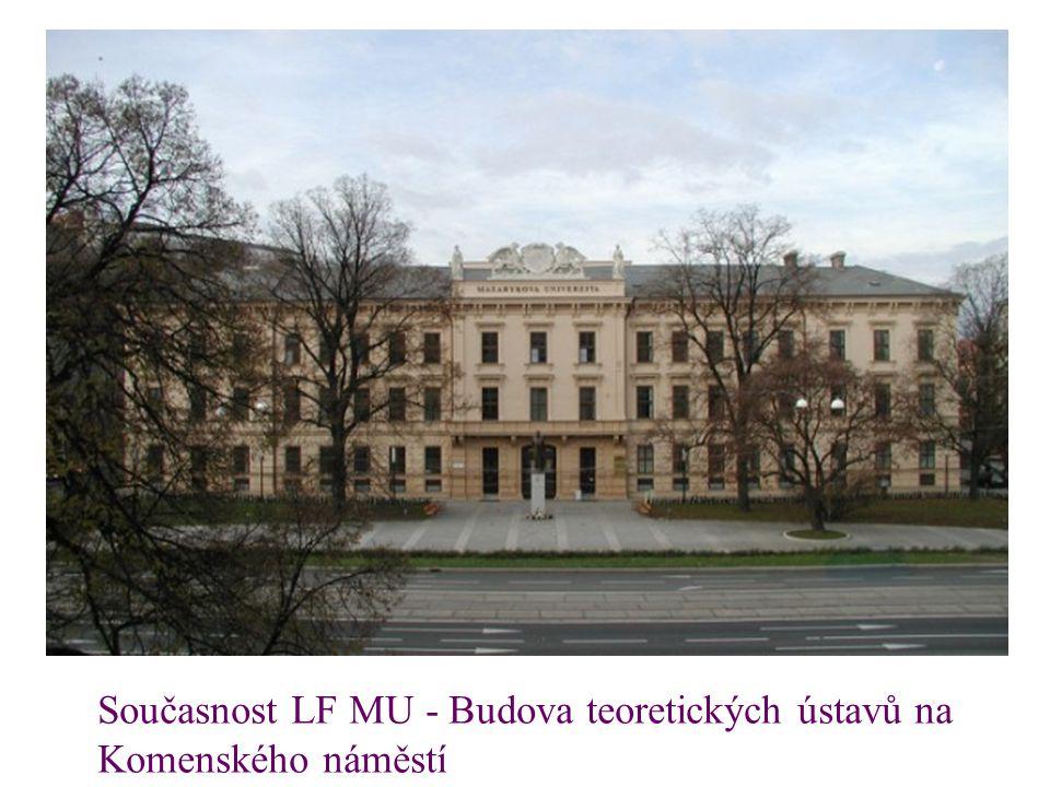 Současnost LF MU - Budova teoretických ústavů na Komenského náměstí