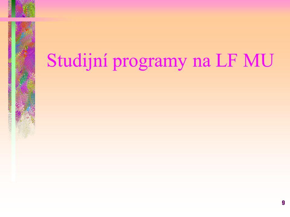 9 Studijní programy na LF MU