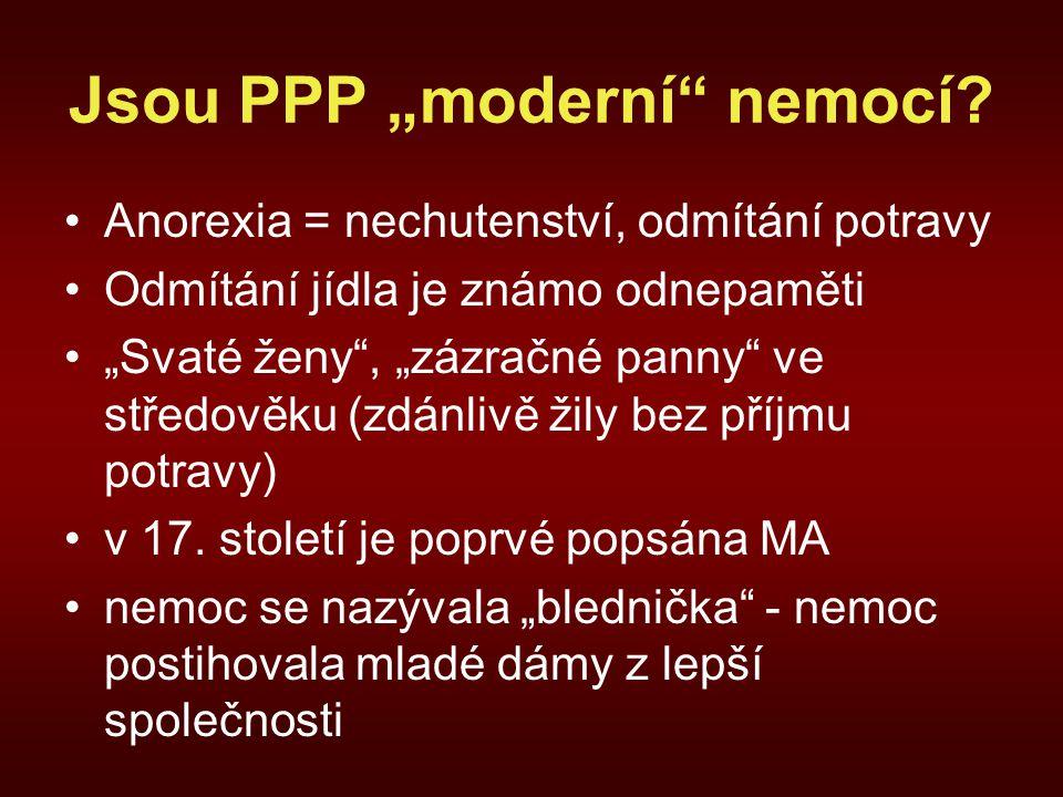 """Jsou PPP """"moderní nemocí."""
