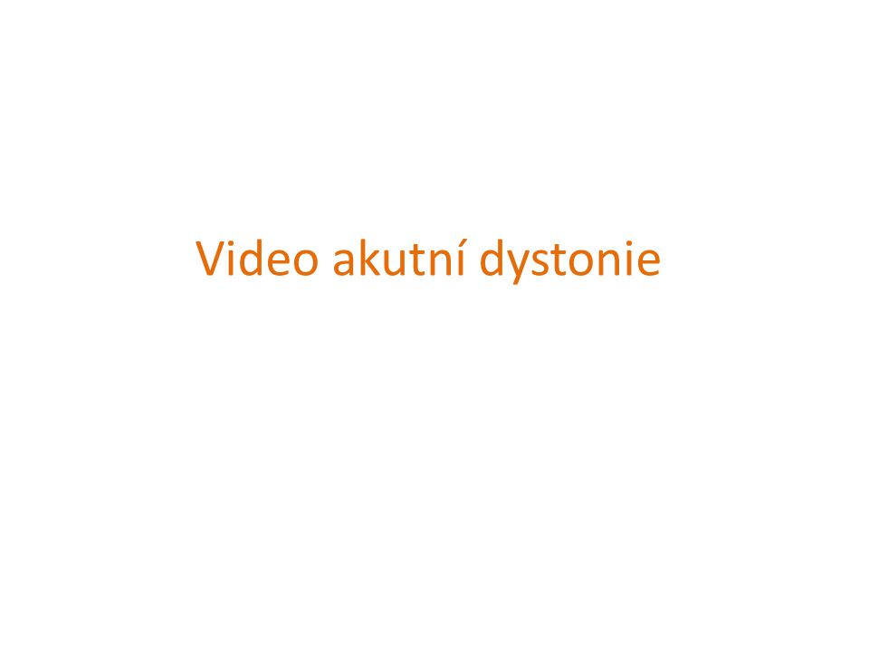 Video akutní dystonie