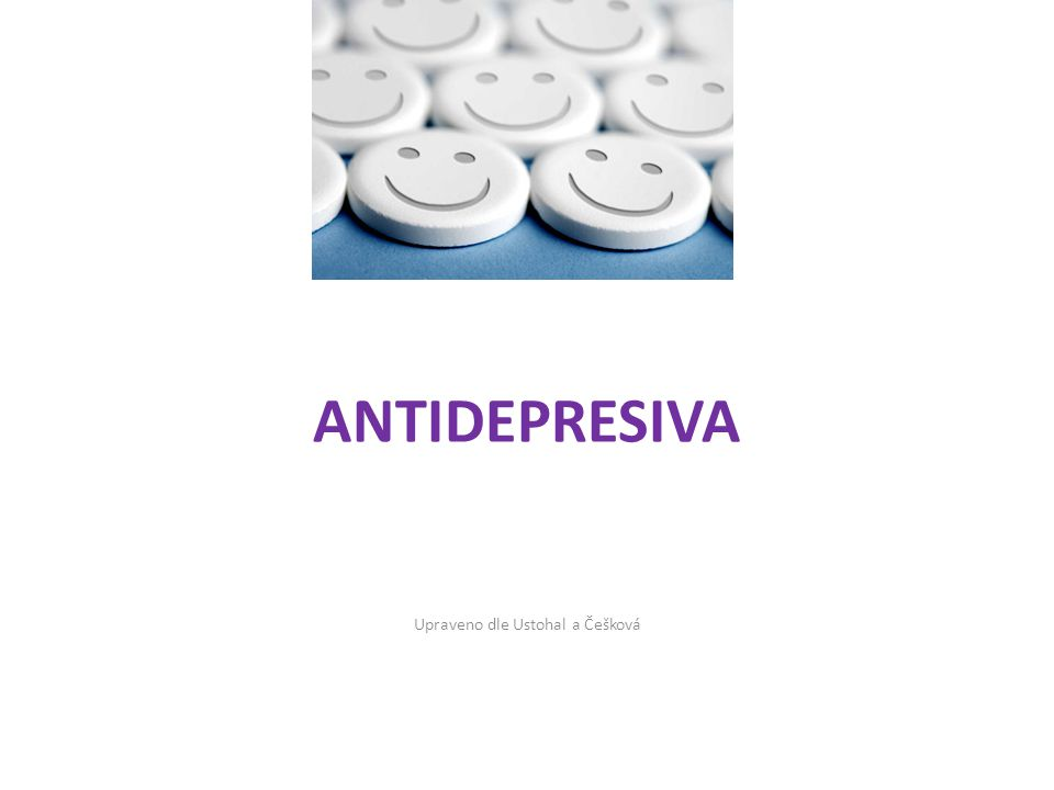 DALŠÍ ANTIDEPRESIVA IMAO - Inhibitory monoaminooxidázy (tranylcypromin) a RIMA -reverzibilní inhibitory monoaminooxidázy (moklobemid) SRE - Stimulans zpětného vychytávání serotoninu (tianeptin) MASSA - Melatonin agonist and specific serotonin antagonist – nová skupina antidepresiv (2005) -agomelatin -agonista na melatoninových MT1 a MT2 a antagonista na serotoninových 5-HT2C receptorech -předpokládáno rovněž jeho pozitivní ovlivnění narušených cirkadiánních rytmů